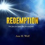"""Ann M. Wolfe - """"Redemption"""""""