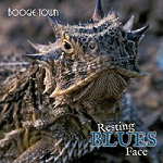 Boogie Town - Resting Blues Face