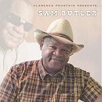 Clarence Fountain Presents Sam Butler