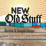 Jimmie Bratcher - New Old Stuff