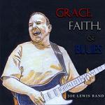 """""""Grace, Faith & Blues"""" - Joe Lewis Band"""